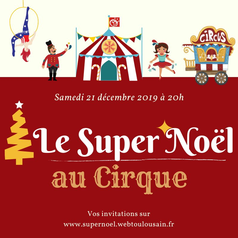 Tickets Le Super Noël Webtoulousainfr Billetweb