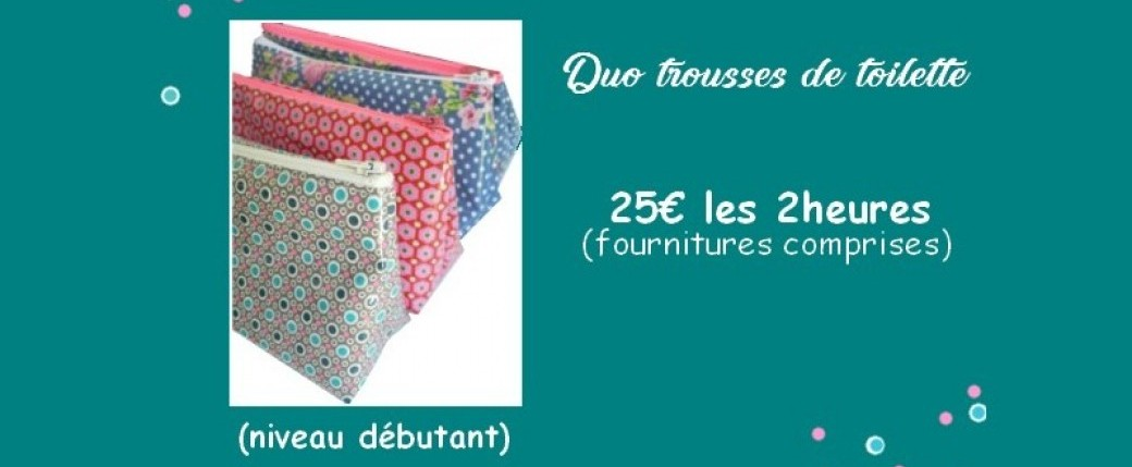 "Atelier Couture Adulte ""duo trousses de toilette"""