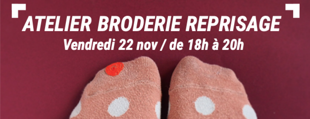 Atelier broderie reprisage