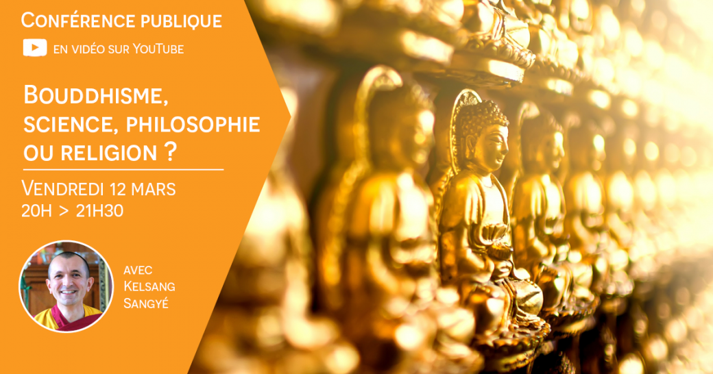 Bouddhisme : science, philosophie ou religion ?