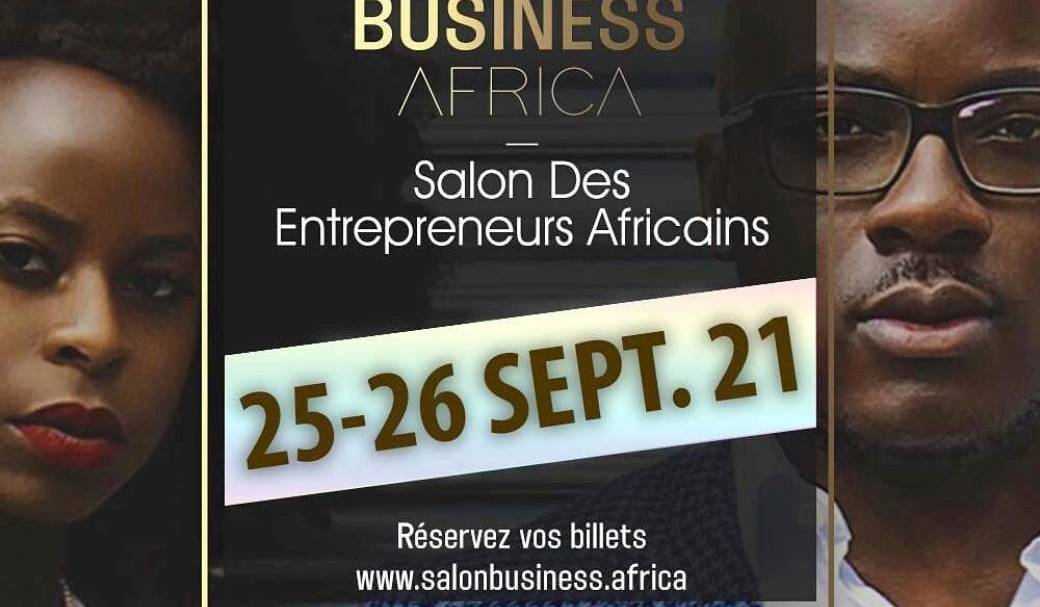 Business Africa - Le salon des entrepreneurs africains
