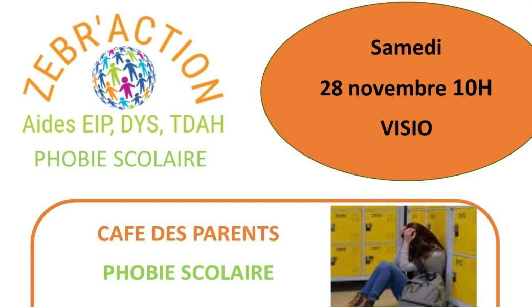 "Café des parents "" La phobie scolaire"""