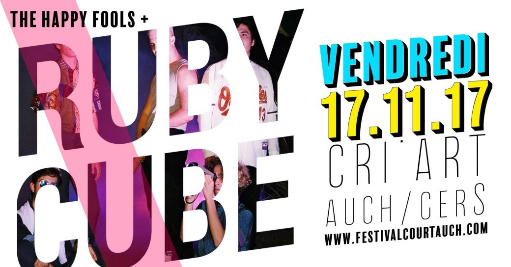 Concert d'ouverture FCMA 2017 [RUBY CUBE X THE HAPPY FOOLS]