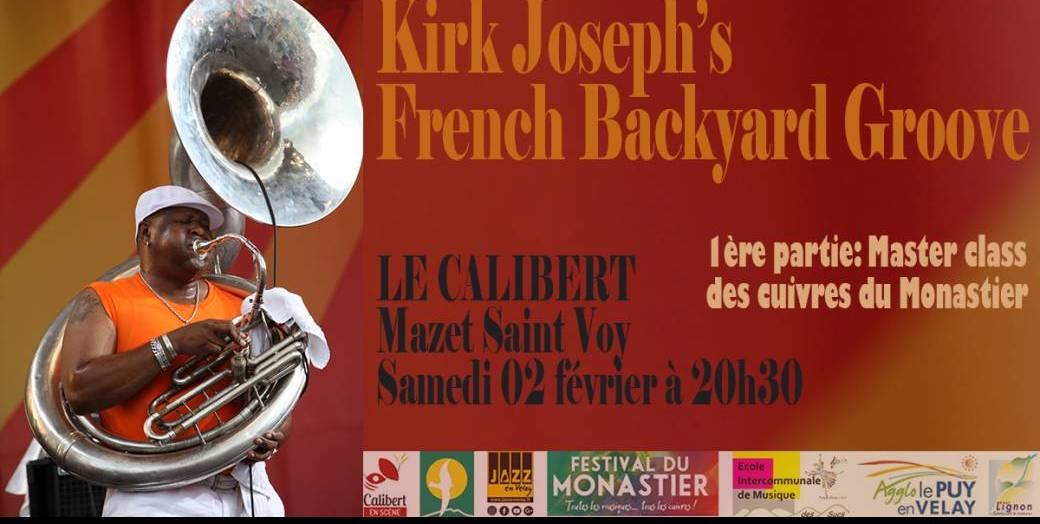 Concert Kirk Joseph's French Backyard Groove