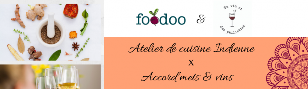Tickets Cours De Cuisine Indienne Et Accords Mets Vins Billetweb