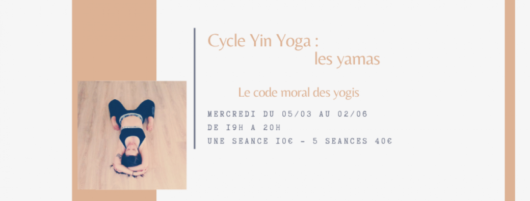 Cycle yin yoga : les yamas