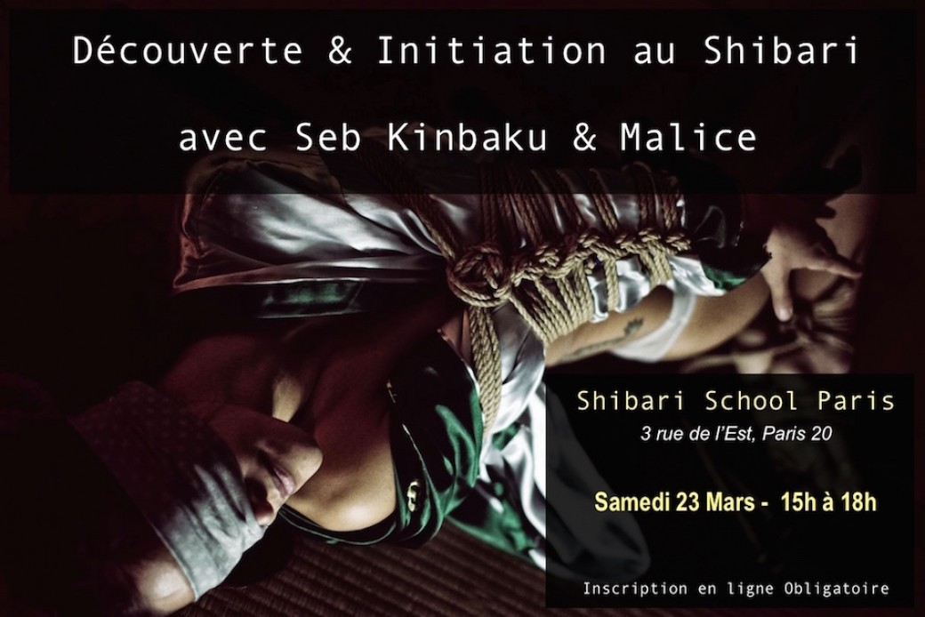 Découverte et Initiation au Shibari / Shibari School Paris / Mars 2019