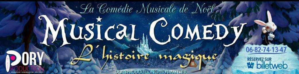 Dory Production - Musical Comedy - L'histoire magique