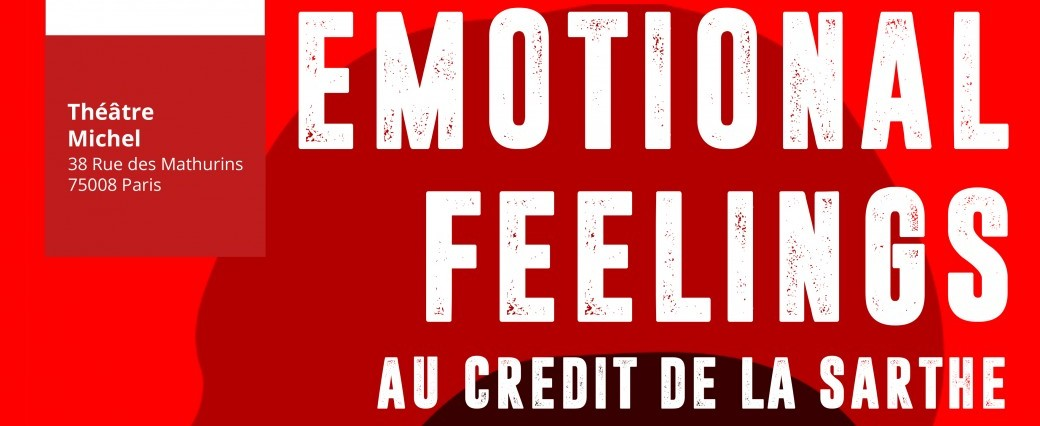 Emotionnal feelings au Crédit de la Sarthe