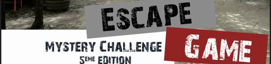 Escape Game Mystery Challenge 5eme Edition
