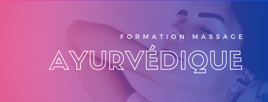 Formation Massage Ayurvédique
