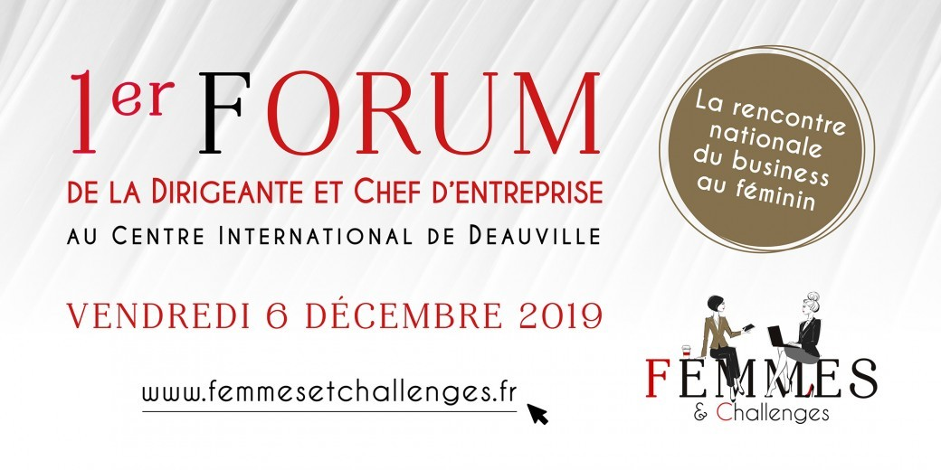 Forum Femmes & Challenges, la rencontre nationale du business au féminin