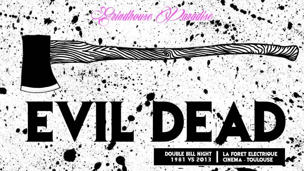 Grindhouse Paradise Evil Dead Night