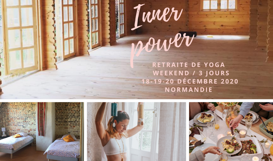 INNER POWER : Retraite de yoga, stage holistique (méditation, breathwork, yoga)