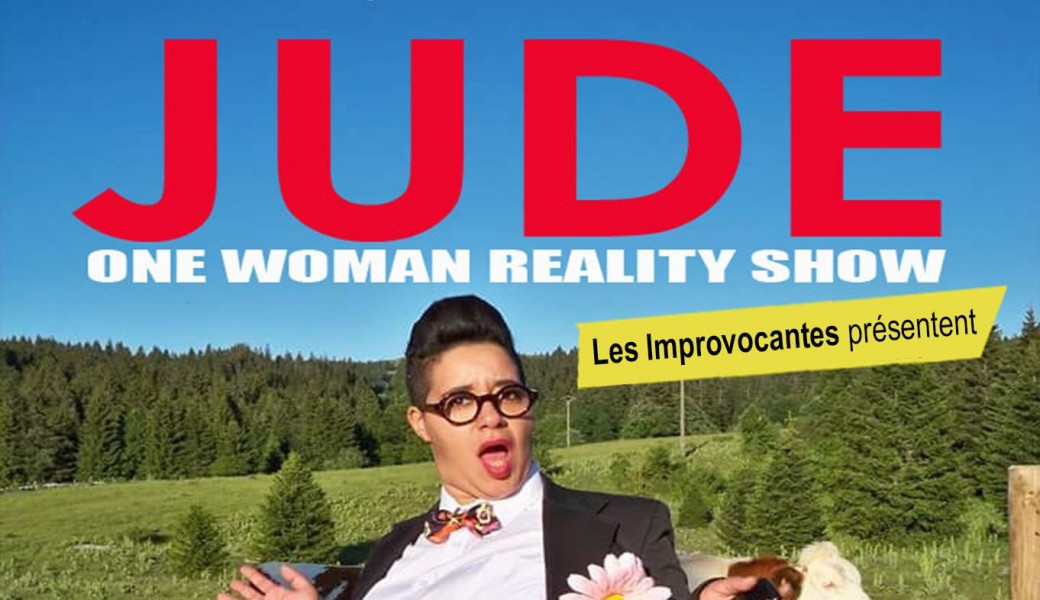 Jude One Woman Reality Show