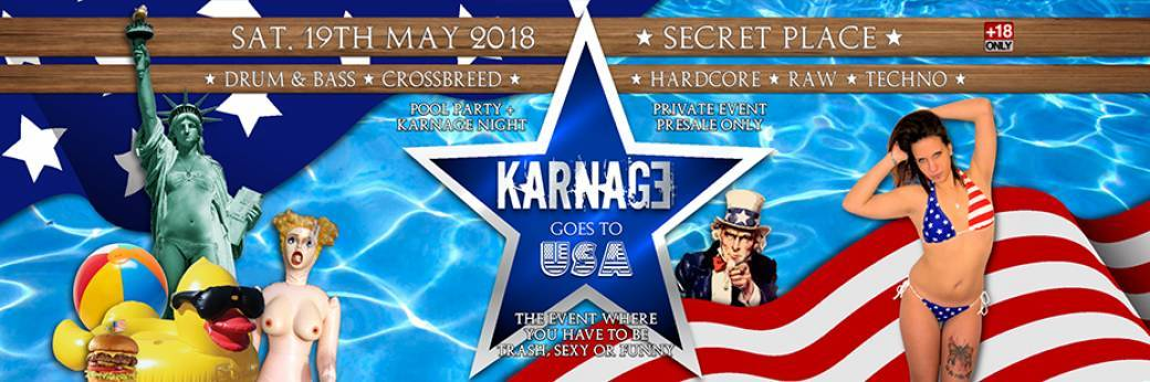 Karnage Summer American Party