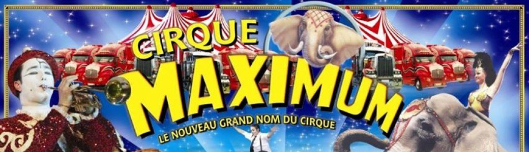 LE CIRQUE MAXIMUM A DAVEZIEUX