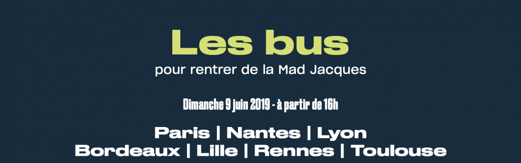 Les bus de la Mad Jacques