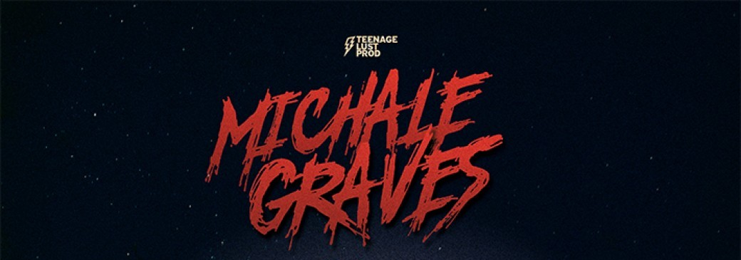 Michale GRAVES (MISFITS) + 1ère partie High-School MF