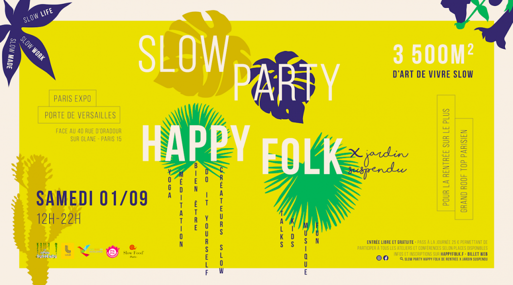Slow Party Happy Folk XJardin Suspendu