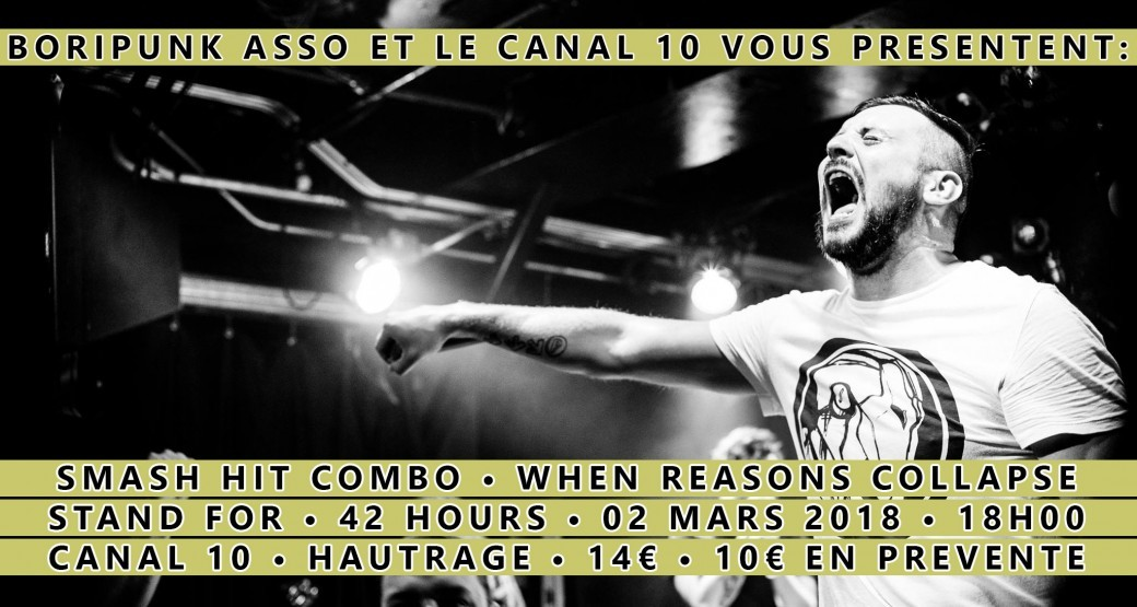 Smash Hit Combo / When Reasons Collapse / Stand For / 42 Hours - Boripunk asso fête ses 6 ans !