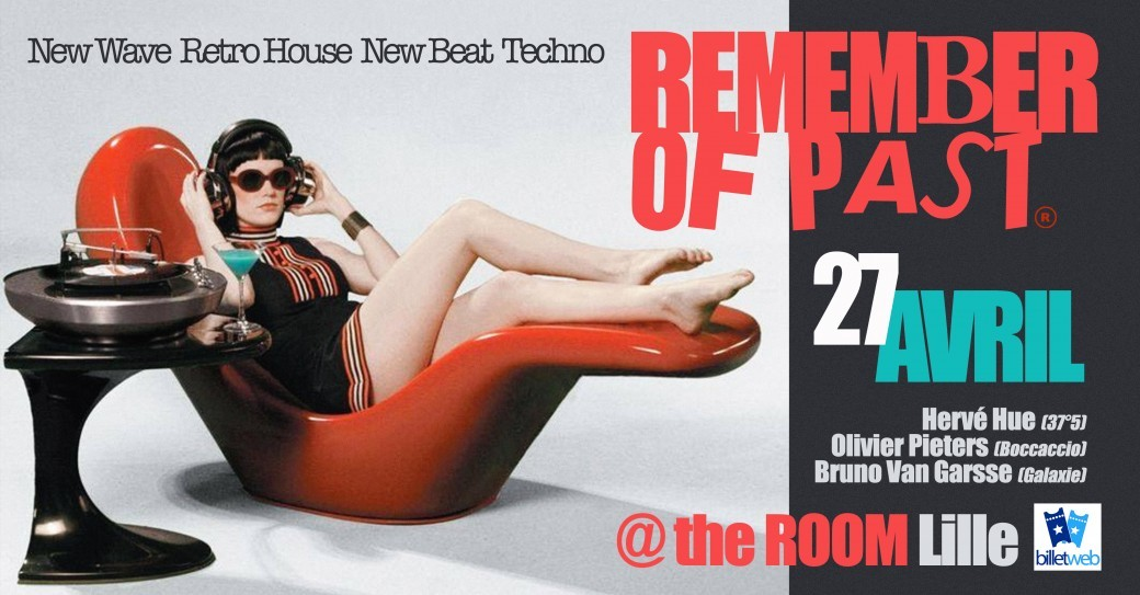 Soirée Remember Of Past - New Wave, New Beat, Retro House Techno