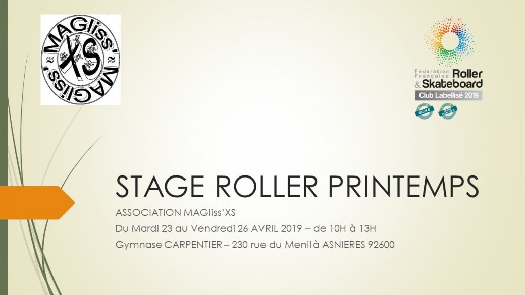 stage roller  printemps