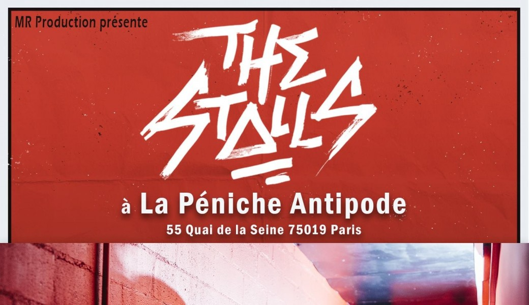 The Stalls (+guest) en concert à Paris
