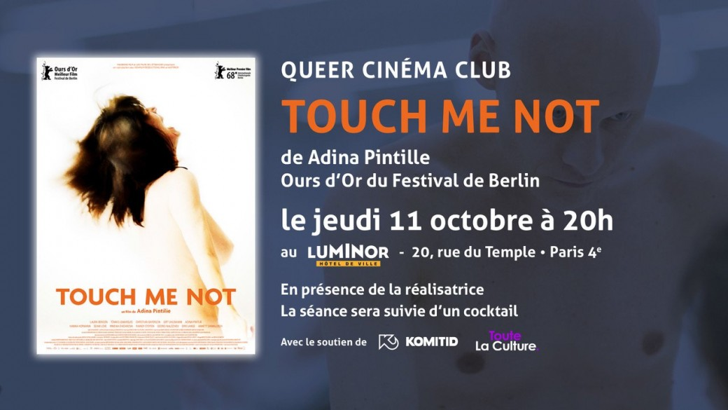 TOUCH ME NOT - Queer cinéma club