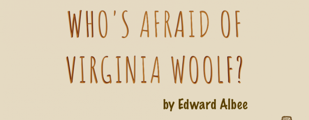 Who's Afraid of Virginia Woolf