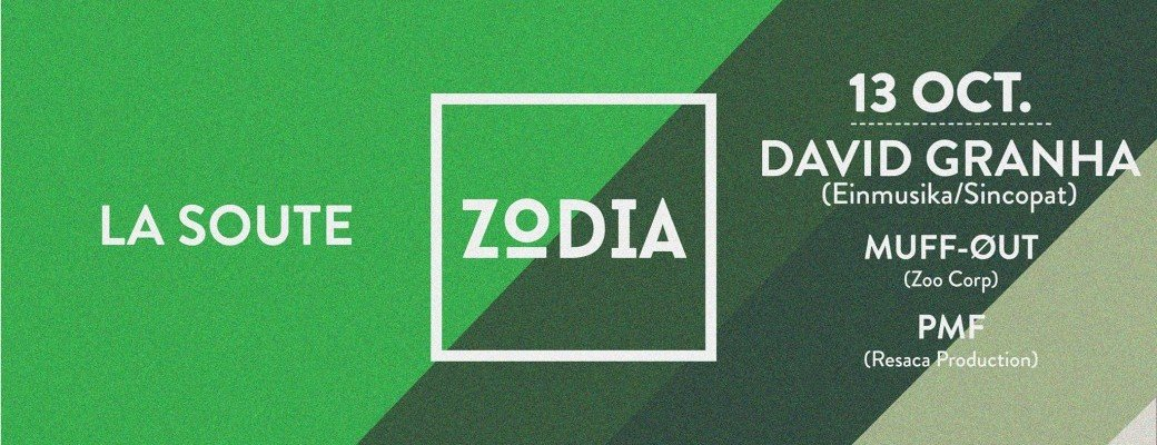Zodia w/ DAVID GRANHA - MUFF OUT - PMF
